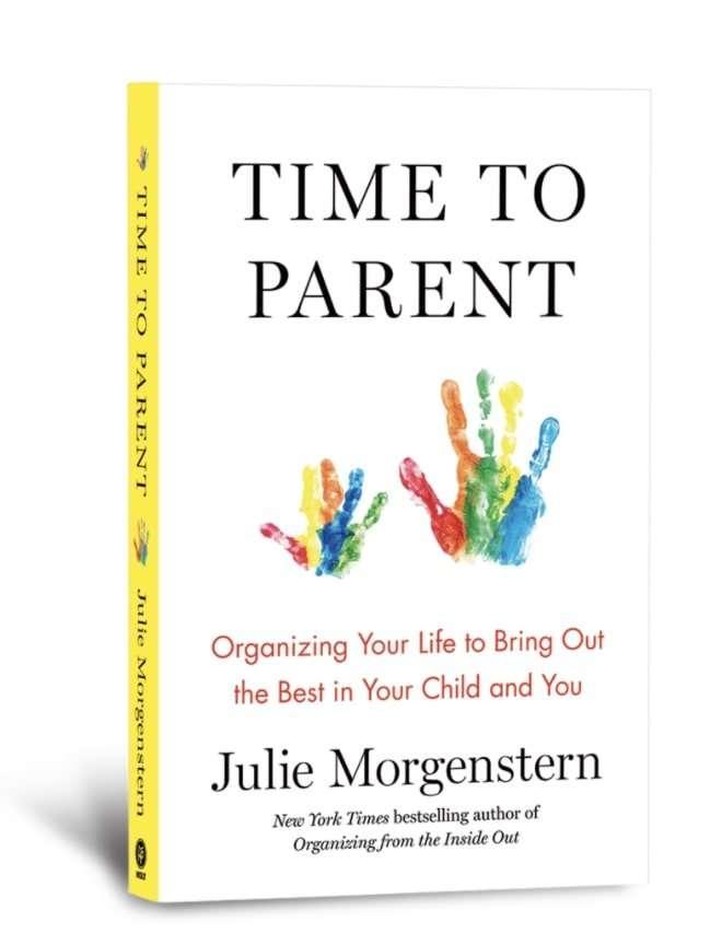 Time to Parent Book : Julie Morgenstern